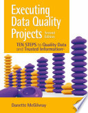 Executing Data Quality Projects Book