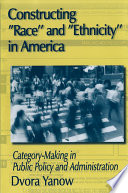 Constructing Race and Ethnicity in America