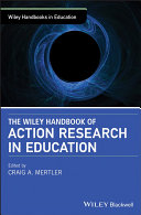 The Wiley Handbook of Action Research in Education