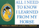 All I Need to Know I Learned from a Horse