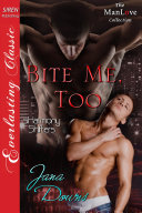 Bite Me, Too [sHarmony Shifters 2]