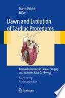 Dawn and Evolution of Cardiac Procedures