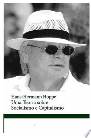Download Uma teoria sobre Socialismo e Capitalismo Free Books - Read Books