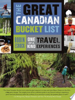 Download The Great Canadian Bucket List Free Books - Dlebooks.net