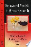 Behavioral Models in Stress Research