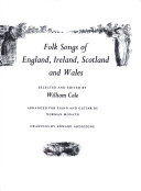 Folk Songs of England  Ireland  Scotland   Wales