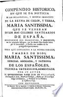 Compendio histórico... de las milagrosas y devotas imágenes... de María Sema., que se veneran en los más célebres santuarios de España
