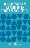Readings in Kinship in Urban Society