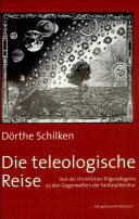 Die teleologische Reise