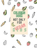 Coloring Book Not Only for Vegan Kids