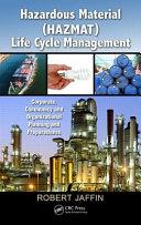 Hazardous Material (HAZMAT) Life Cycle Management