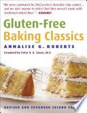 """Gluten-Free Baking Classics"" by Annalise G. Roberts"