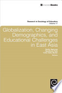 Globalization  Changing Demographics  and Educational Challenges in East Asia Book