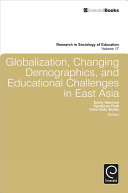 Globalization  Changing Demographics  and Educational Challenges in East Asia