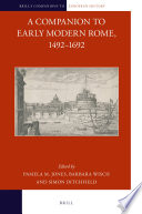 Read Online A Companion to Early Modern Rome, 1492-1692 For Free