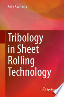 Tribology in Sheet Rolling Technology