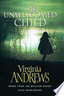 """""""The Unwelcomed Child"""" by Virginia Andrews"""