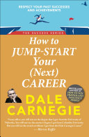 How To Jump Start Your Next Career Dale Carnegie Success Series