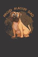 Mastiff Dog Dad Notebook Journal