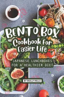 Bento Box Cookbook For Easier Life