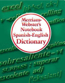 Merriam Webster s Notebook Spanish English Dictionary Book