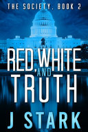 Red, White and Truth Pdf