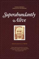 Superabundantly Alive