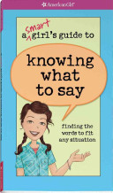 A Smart Girl s Guide to Knowing What to Say
