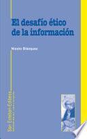 El desafío ético de la información