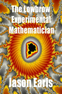 The Lowbrow Experimental Mathematician