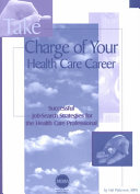 Take Charge of Your Health Care Career