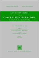 La giurisprudenza sul codice di procedura civile. Coordinata con la dottrina. Aggiornamento 2006-2010