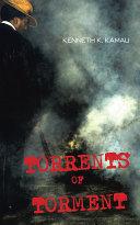 TORRENTS OF TORMENT Book