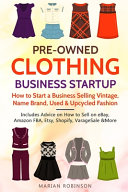 Pre Owned Clothing Business Startup