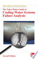 The Nalco Water Guide to Cooling Water Systems Failure Analysis  Second Edition