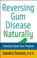 Reversing Gum Disease Naturally