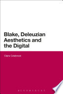 Blake Deleuzian Aesthetics And The Digital