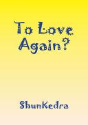To Love Again? Pdf/ePub eBook