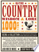 """""""Old-Time Country Wisdom & Lore: 1000s of Traditional Skills for Simple Living"""" by Jerry Mack Johnson"""