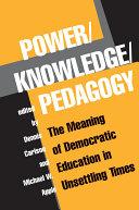 Power/knowledge/pedagogy