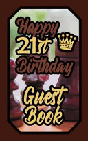 Happy 21st Birthday Guest Book