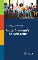 A Study Guide for Anita Diamant s  The Red Tent