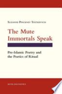 The Mute Immortals Speak