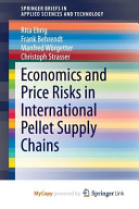 Economics and Price Risks in International Pellet Supply Chains