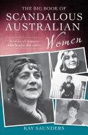 The Big Book of Scandalous Australian Women