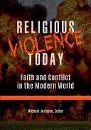 Religious Violence Today: Faith and Conflict in the Modern World [2 volumes] Pdf/ePub eBook