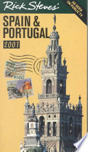 Rick Steves' Spain and Portugal 2001