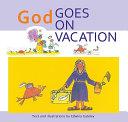 God Goes on Vacation