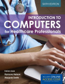 Introduction to Computers for Healthcare Professionals