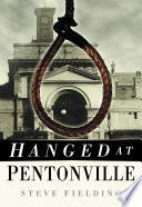 Hanged At Pentonville